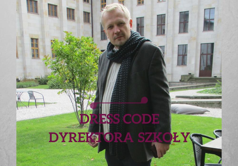dress code dyrektora szkoły