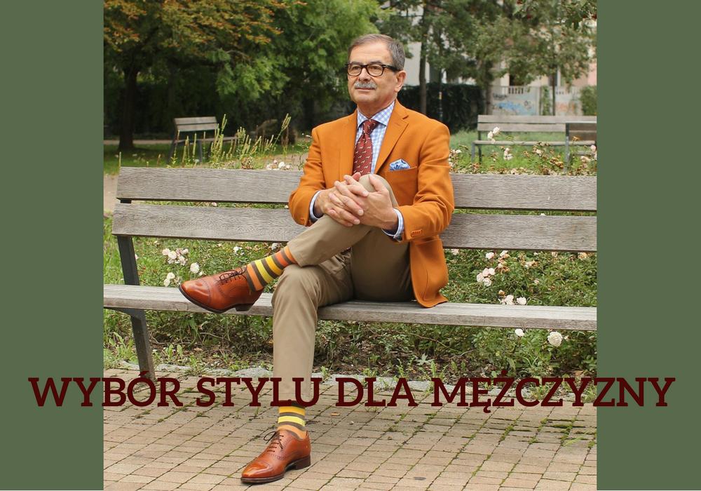 wybór stylu dla mężczyzny