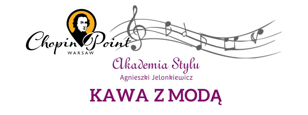 Chopin-kawa z modą