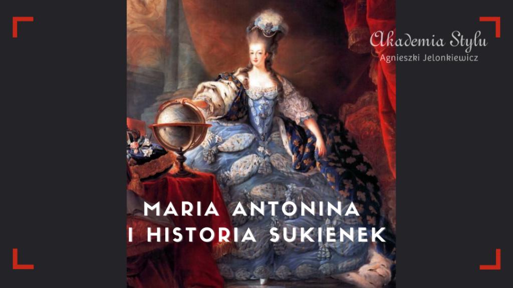 Maria Antonina i historia sukienek